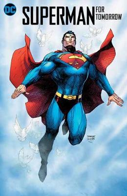 Superman: For Tomorrow 15th Anniversary Deluxe Edition book