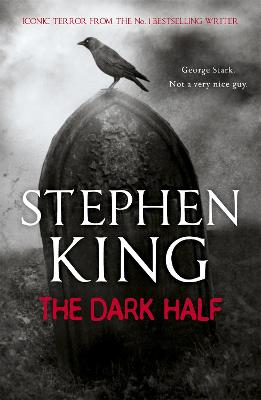 Dark Half by Stephen King