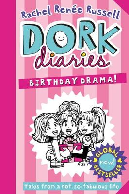 Dork Diaries: Birthday Drama! by Rachel Renee Russell