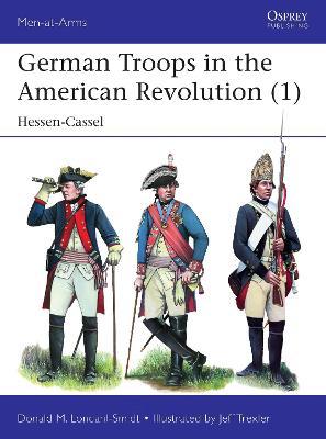 German Troops in the American Revolution (1): Hessen-Cassel book