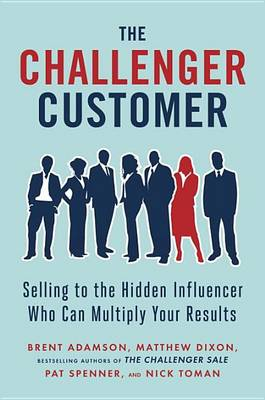 Challenger Customer by Brent Adamson