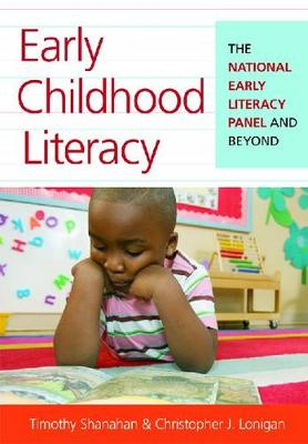 Early Childhood Literacy by Timothy Shanahan