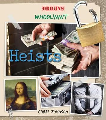 Heists by C M Johnson