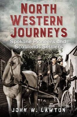North Western Journeys by W. Lawton