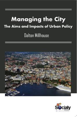 Managing the City by Dalton Millhouse