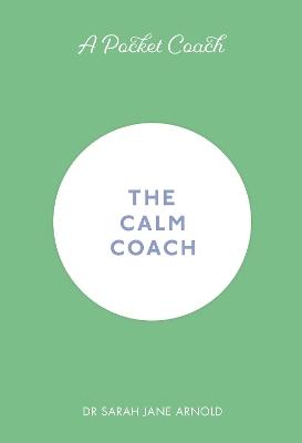 A Pocket Coach: The Calm Coach book