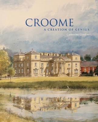 Croome by Catherine Gordon