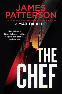 The Chef: Murder at Mardi Gras by James Patterson