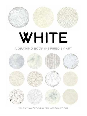 White: A Drawing Book Inspired by Art book
