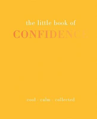 Little Book of Confidence by Tiddy Rowan
