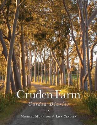 Cruden Farm Garden Diaries book