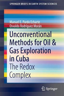 Unconventional Methods for Oil & Gas Exploration in Cuba by Manuel Pardo