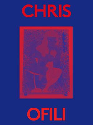 Chris Ofili: 2000 Words by Chris Ofili