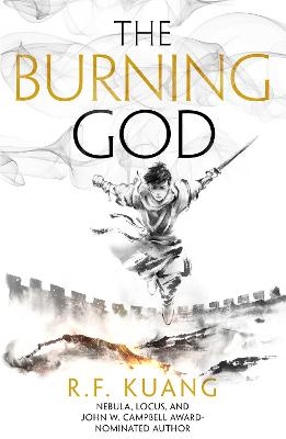 The Burning God (The Poppy War, Book 3) by R.F. Kuang