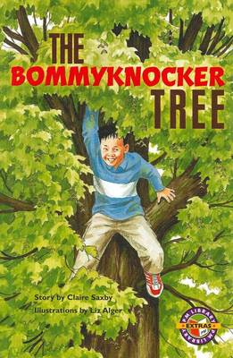 The Bommyknocker Tree by Claire Saxby