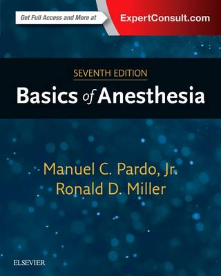 Basics of Anesthesia by Manuel Pardo