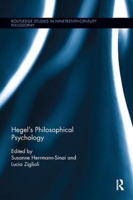 Hegel's Philosophical Psychology by Susanne Herrmann-Sinai