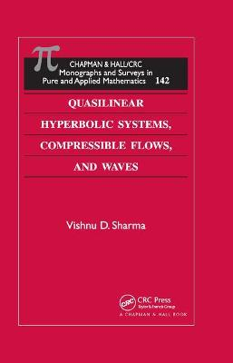 Quasilinear Hyperbolic Systems, Compressible Flows, and Waves book