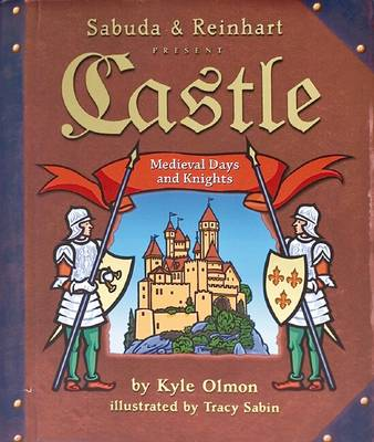 Castle: Medieval Days and Knights by Matthew Reinhart