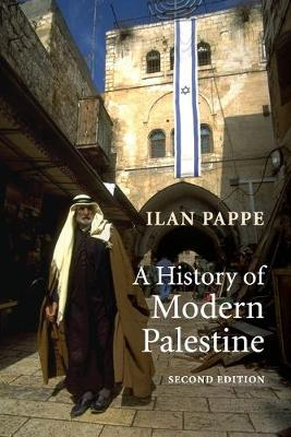 History of Modern Palestine by Ilan Pappe