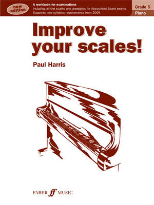 Improve Your Scales! Grade 5 by Paul Harris