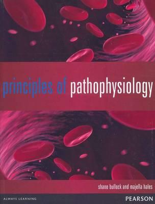 Principles of Pathophysiology by Shane Bullock