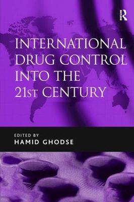 International Drug Control into the 21st Century book