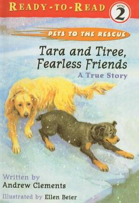 Tara and Tiree, Fearless Friends by Andrew Clements
