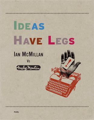 Ideas Have Legs book