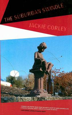 The Suburban Swindle by Jackie Corley