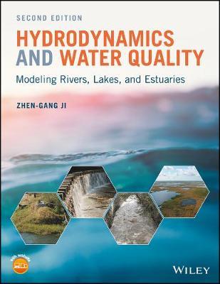 Hydrodynamics and Water Quality by Zhen-Gang Ji