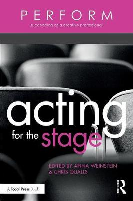 Acting for the Stage by Anna Weinstein