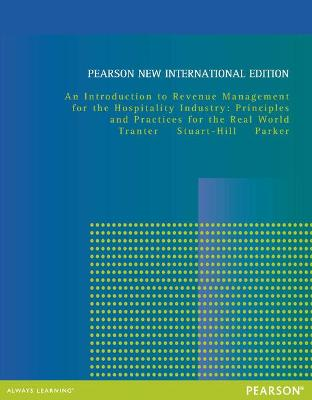Introduction to Revenue Management for the Hospitality Industry: Pearson New International Edition book