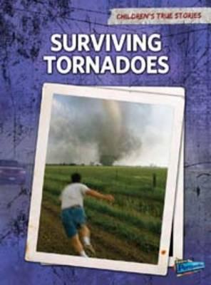 Surviving Tornadoes by Elizabeth Raum