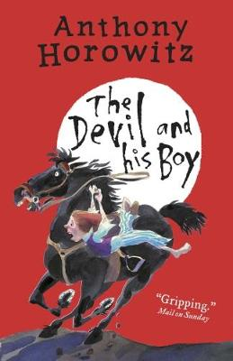 The Devil and His Boy by Anthony Horowitz