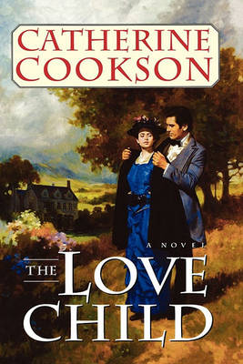 Love Child by Catherine Cookson