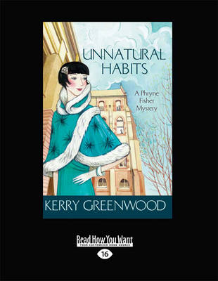 Unnatural Habits by Kerry Greenwood