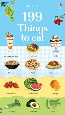 199 Things to Eat by Hannah Watson