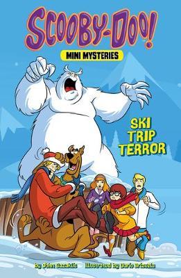 Ski Trip Terror by John Sazaklis