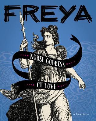 Freya by Tammy Gagne