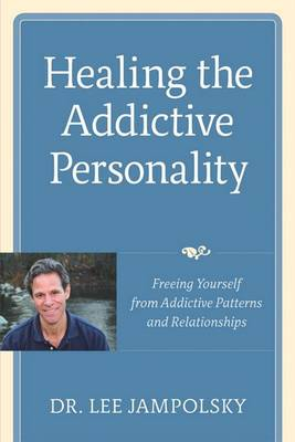 Healing The Addictive Personality rns and Relationships book