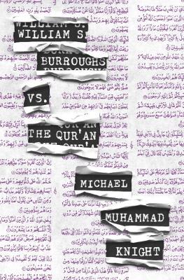 William S. Burroughs vs. The Qur'an book