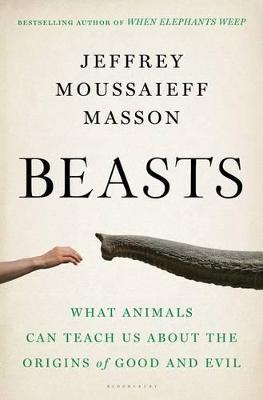 Beasts by Jeffrey Moussaieff Masson
