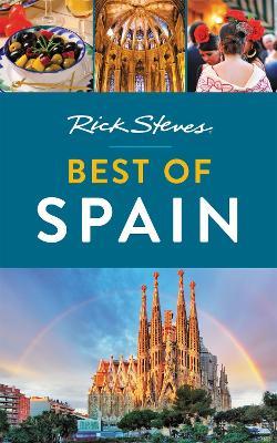 Rick Steves Best of Spain (Third Edition) by Rick Steves