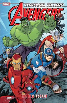 Marvel Action Avengers The New Danger (Book One) by Matthew K. Manning