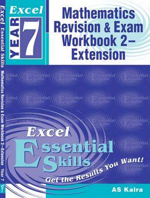 Year 7 Mathematics Revision & Exam: Workbook 2 - Extension by A. S. Kalra