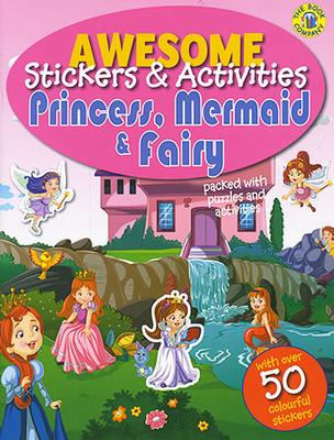 Princess, Mermaid and Fairy by The Book Company