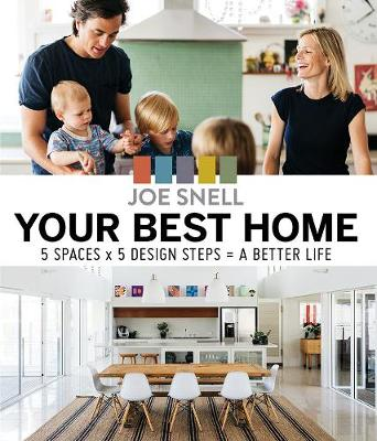 Your Best Home by Joe Snell