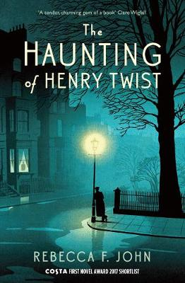 The Haunting of Henry Twist by Rebecca F. John