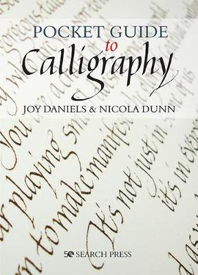 Pocket Guide to Calligraphy by Joy Daniels